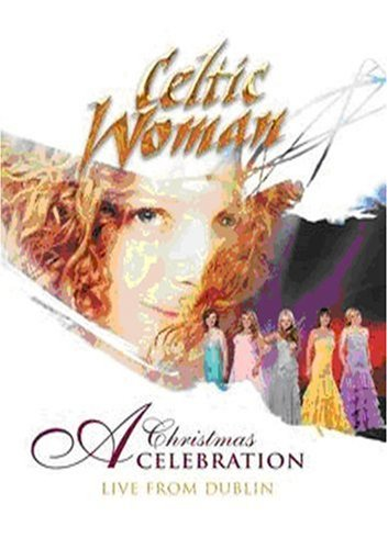 Celtic Woman: A Christmas Celebr...