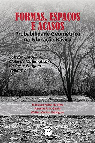 Formas, espaços e acasos: Probabilidade geométrica na educação básica – Volume 2
