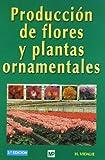 Producción de flores y plantas ornamentales (Jardinería)