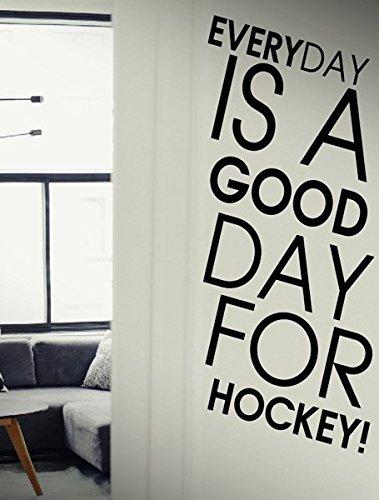 Everyday ist ein guter Tag für Hockey?Zitat Sport Spiel Motivational Workout Fitness Übung Fitness Aufkleber Wandaufkleber, Vinyl Aufkleber Aufkleber DIY Art Decor Schlafzimmer