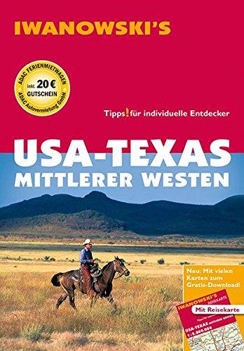 USA - Texas & Mittlerer Westen - Reiseführer von Iwanowski: Individualreiseführer