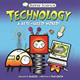 Basher Science: Technology: A by...