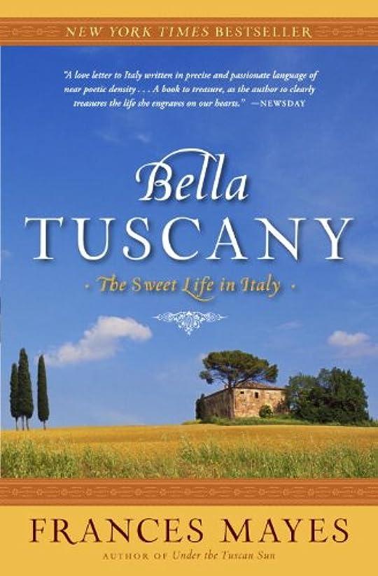 予報忌み嫌うコースBella Tuscany (English Edition)