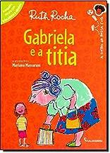 Gabriela e a Titia - Série Toda Criança do Mundo