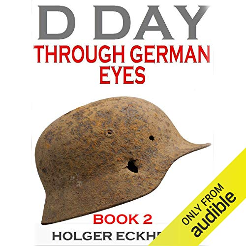 D Day Through German Eyes Book 2 audiobook cover art