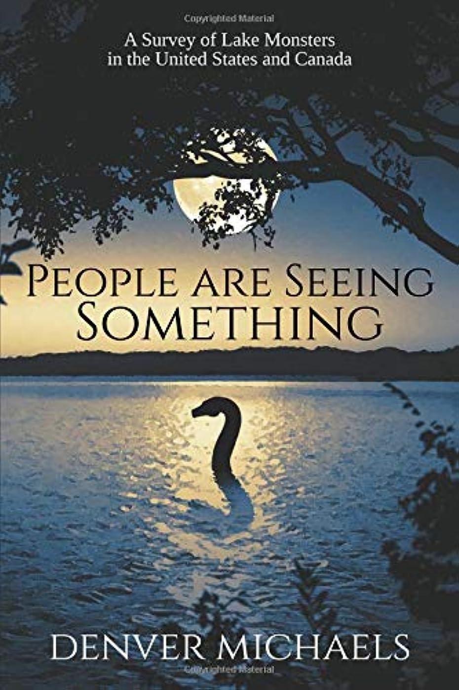 分数コーデリア博物館People are Seeing Something: A Survey of Lake Monsters in the United States and Canada