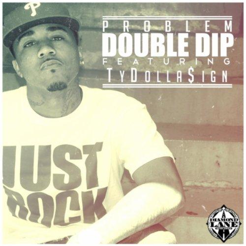 Double Dip (Explicit) [Explicit]
