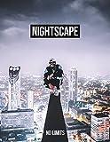 Nightscape: No Limits - Nightscape
