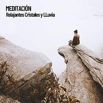 Meditación: Relajantes Cristales y LLuvia