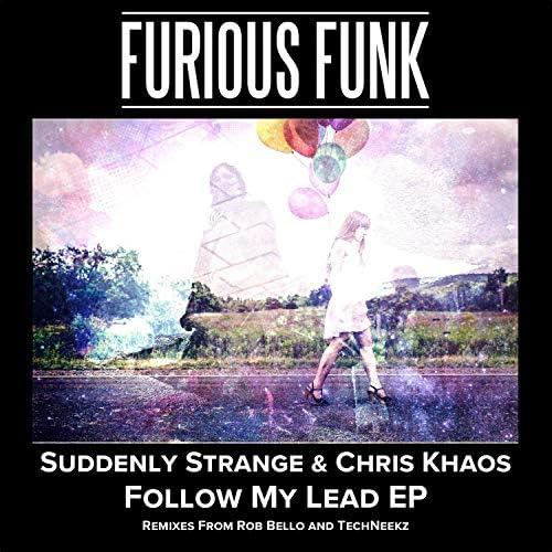 Suddenly Strange & Chris Khaos