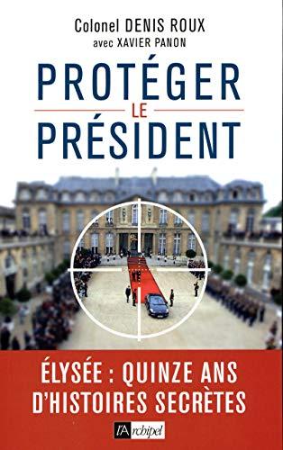 Protégez le président