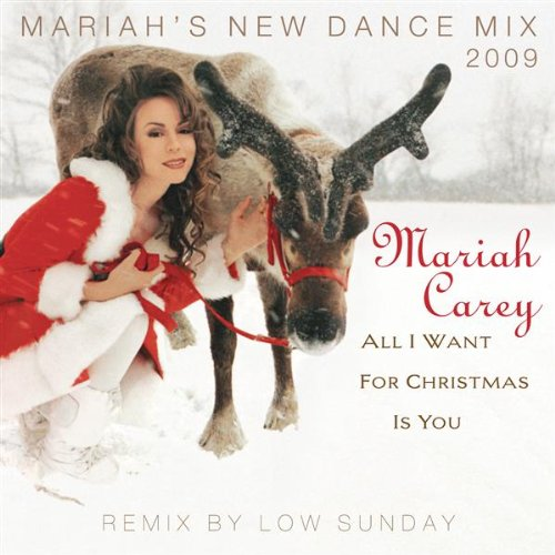 Mariah Carey All I Want For Christmas.All I Want For Christmas Is You