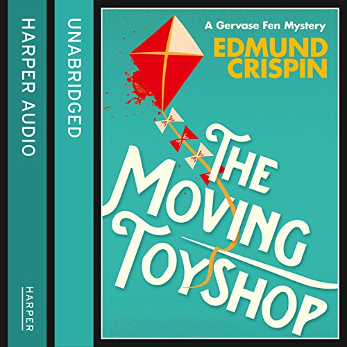 The Moving Toyshop (A Gervase Fen Mystery) audiobook cover art