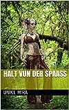HALT VUN DER Spaass (Luxembourgish Edition)