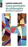 Cours particuliers de philosophie (Alpha) - Format Kindle - 9,49 €