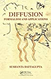 Diffusion: Formalism and Applications (English Edition)