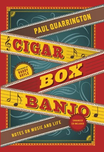 Cigar Box Banjo: Notes on Music and Life (English Edition)