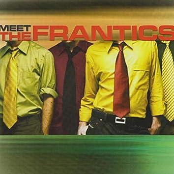 Meet the Frantics