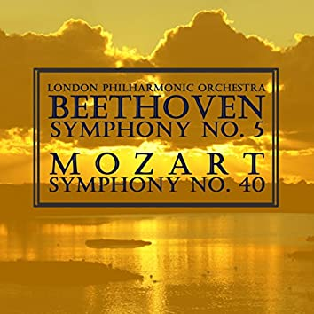 Beethoven: Symphony No. 5 - Mozart: Symphony No. 40