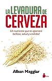 LA LEVADURA DE CERVEZA (Spanish Edition)