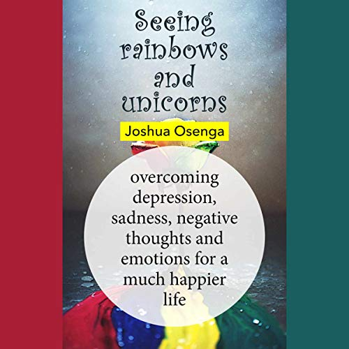 Seeing Rainbows and Unicorns audiobook cover art
