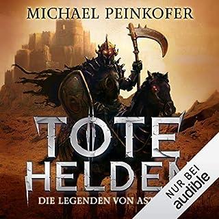 Tote Helden     Die Legenden von Astray 1              Autor:                                                                                                                                 Michael Peinkofer                               Sprecher:                                                                                                                                 Detlef Bierstedt                      Spieldauer: 15 Std. und 5 Min.     258 Bewertungen     Gesamt 4,3