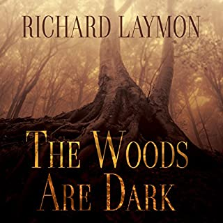 The Woods Are Dark cover art