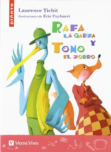 Rafa La Garza Y Tono El Zorro (Colección Piñata) - 9788431677299