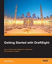 Getting Started with DraftSight (English Edition)