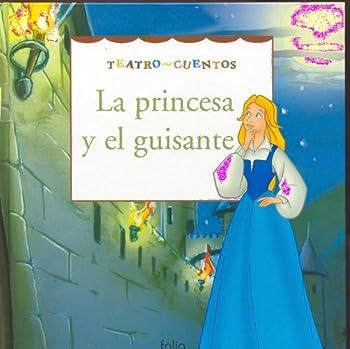 Hardcover La princesa y el guisante (Teatro Cuentos) (Spanish Edition) [Spanish] Book