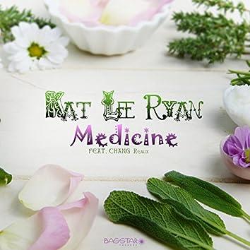 Medicine (Chang Remix)