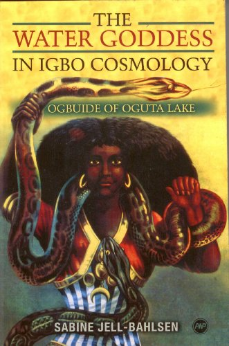 The Water Goddess in Igbo Cosmology: Ogbuide of Oguta Lake