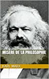 Misère de la philosophie - Format Kindle - 1,49 €