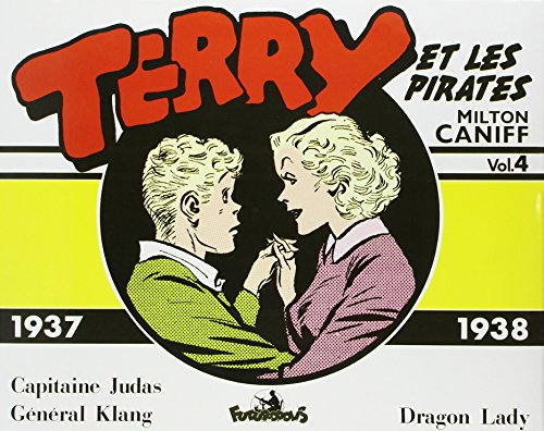 Terry et les pirates, tome 4 : 1937 - 1938