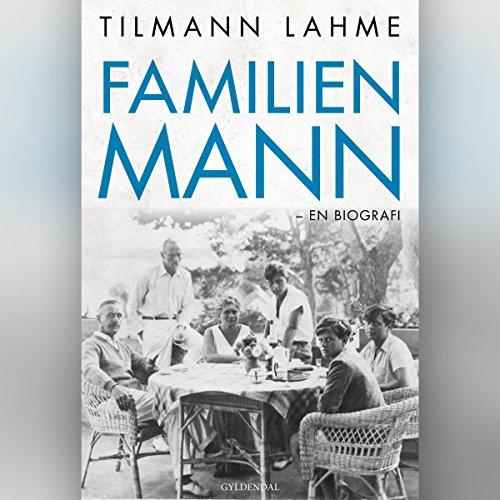 『Familien Mann: En biografi』のカバーアート