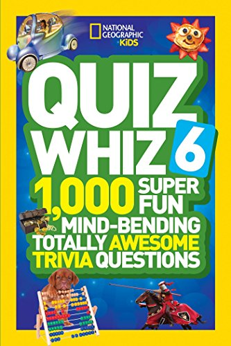 Quiz Whiz 6: 1,000 Super Fun Mind-Bending Totally Awesome Trivia Questions (Quiz Whiz ) [Lingua Inglese]