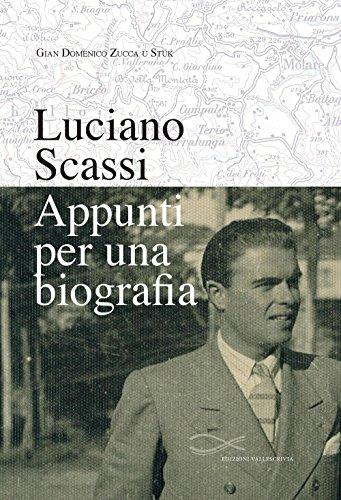 Luciano Scassi. Appunti per una biografia