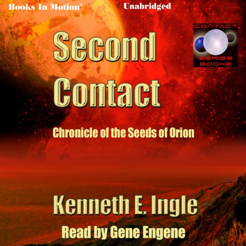Second Contact: The Seeds of Orion audiobook cover art