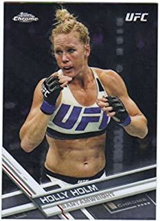 2017 Topps Chrome UFC #95 Holly Holm