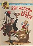 Olé San-Antonio. Les Aventures du Commissaire San-Antonio.