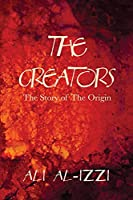 The Creators: The Story of The Origin