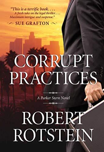 Image of Corrupt Practices: A Parker Stern Novel