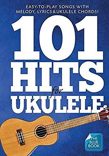 101 Hits For Ukulele (Blue Book