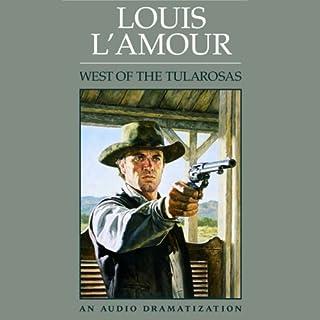 West of the Tularosas (Dramatized) audiobook cover art