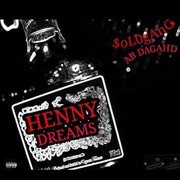 Henny Dreams