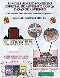Manualidades geniales (Un calendario navideño especial de a
