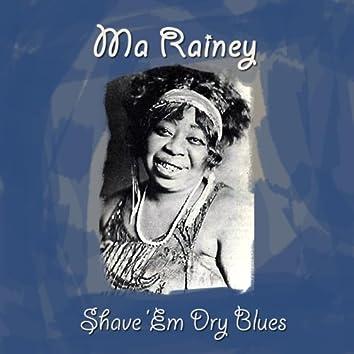 Shave 'Em Dry Blues