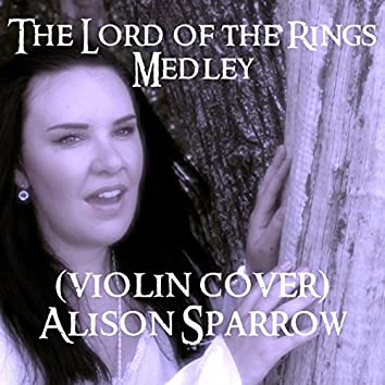 """The Lord of the Rings Medley (From """"The Lord of the Rings"""") [Violin Cover]"""