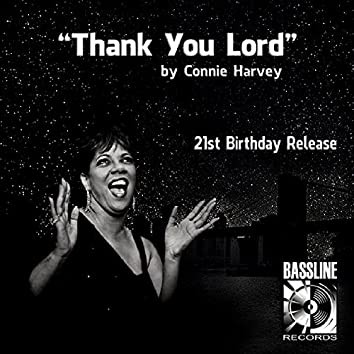 Thank You Lord (21st Birthday Release)