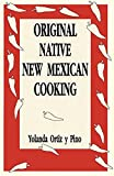 Original Native New Mexican Cooking (English Edition)